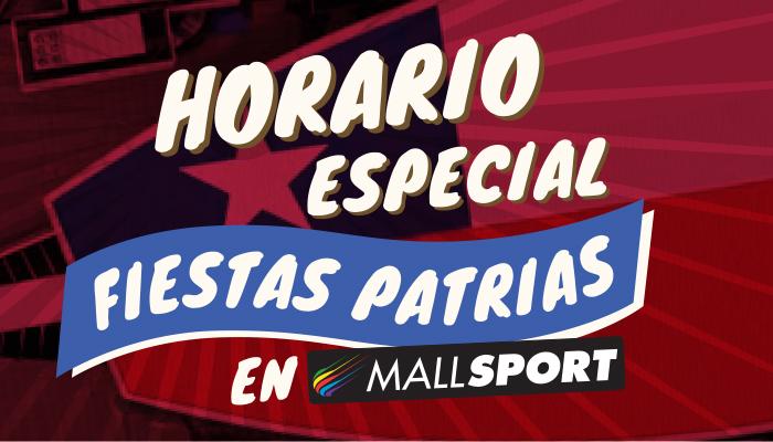 Horario Fiestas Patrias en Mall Sport