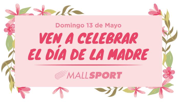 Día de la Madre en Mall Sport