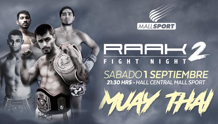 RAAK Fight Night #2 en Mall Sport