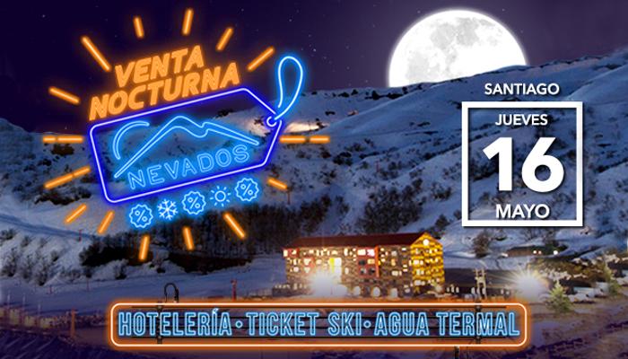 Venta especial: Nevados de Chillán