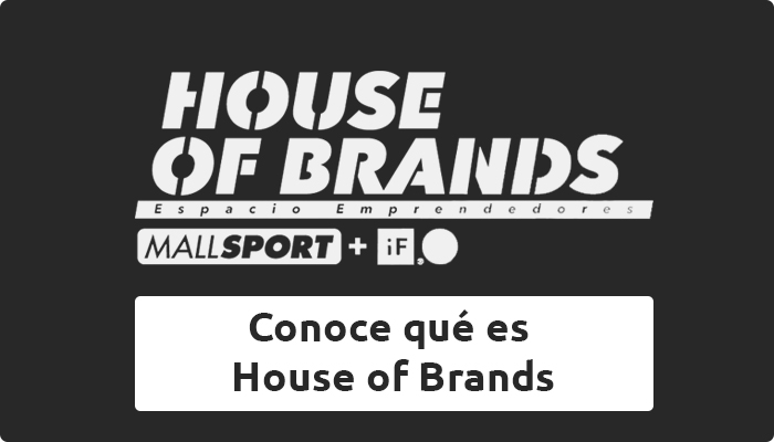 Conoce House of Brands
